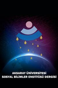 Aksaray Üniversitesi Sosyal Bilimler Enstitüsü Dergisi-Asos İndeks